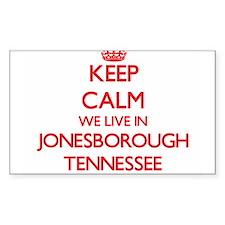 Keep calm we live in Jonesborough Tennesse Decal