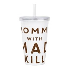 Mommy with Mad Skills Acrylic Double-wall Tumbler