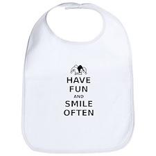 Have Fun Smile Often Bib