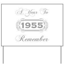 1955 A Year To Remember Yard Sign
