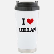 I Love Dillan Stainless Steel Travel Mug