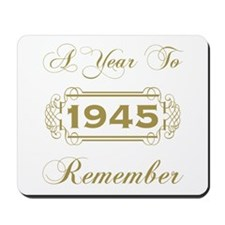 1945 A Year To Remember Mousepad