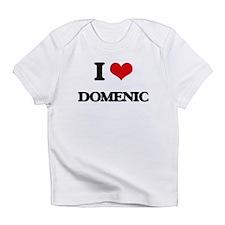 I Love Domenic Infant T-Shirt