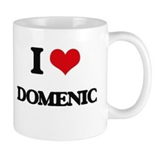 I Love Domenic Mugs