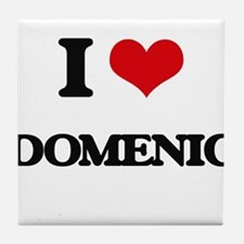 I Love Domenic Tile Coaster