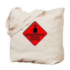 Dangerous Before Coffee Red Tote Bag