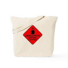 Dangerous Before Coffee Red Tote Bag