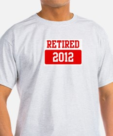 Retired 2012 (red) T-Shirt