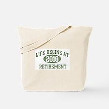 Life begins 2018 Tote Bag