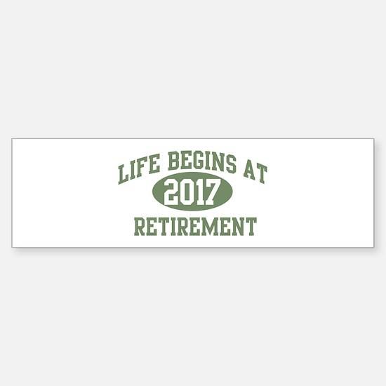Life begins 2017 Bumper Bumper Bumper Sticker