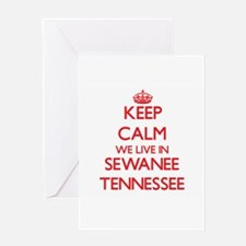 Keep calm we live in Sewanee Tennes Greeting Cards