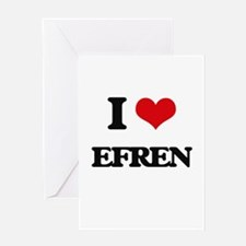 I Love Efren Greeting Cards