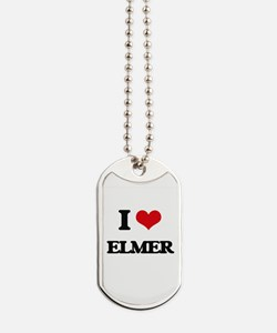 I Love Elmer Dog Tags