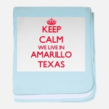 Keep calm we live in Amarillo Texas baby blanket