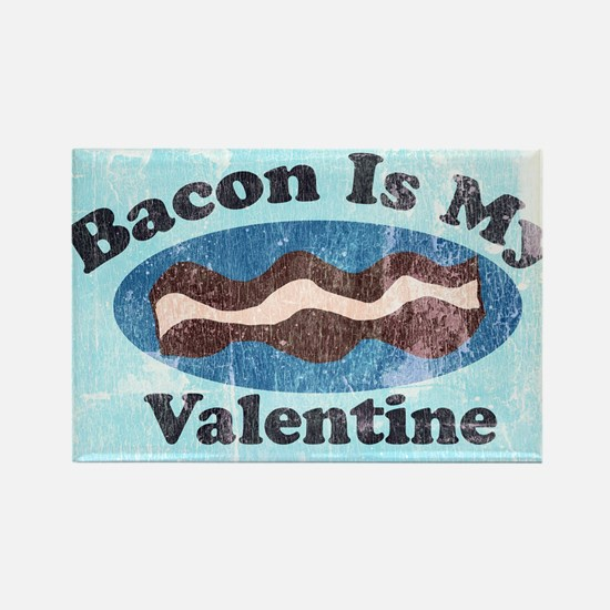 vintage Bacon is my valentine Magnets