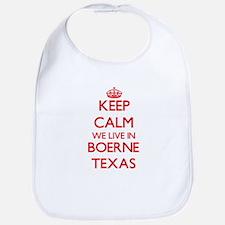 Keep calm we live in Boerne Texas Bib