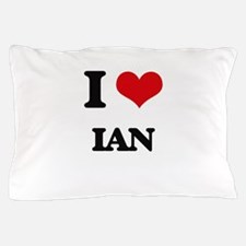 I Love Ian Pillow Case