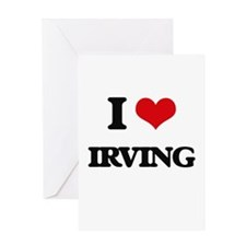 I Love Irving Greeting Cards