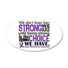 Chiari How Strong We Are 20x12 Oval Wall Decal