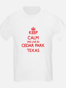 Keep calm we live in Cedar Park Texas T-Shirt