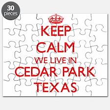 Keep calm we live in Cedar Park Texas Puzzle