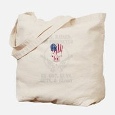 Born And Raised Protected! Tote Bag