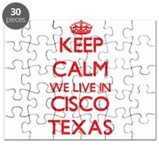 Keep calm we live in Cisco Texas Puzzle