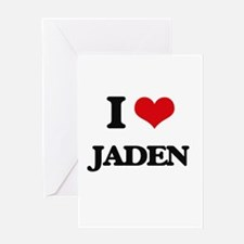 I Love Jaden Greeting Cards
