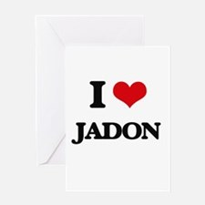 I Love Jadon Greeting Cards