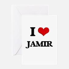 I Love Jamir Greeting Cards