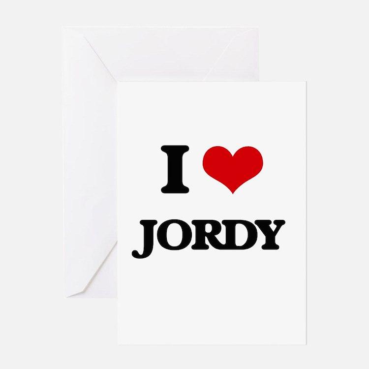 I Love Jordy Greeting Cards