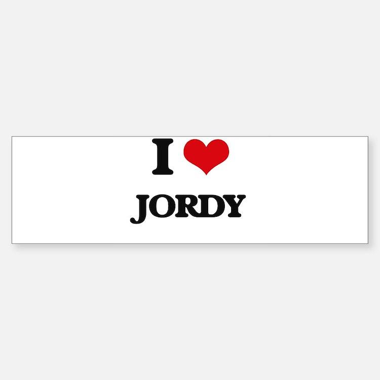 I Love Jordy Bumper Bumper Bumper Sticker