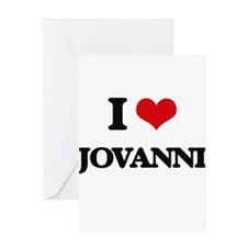 I Love Jovanni Greeting Cards
