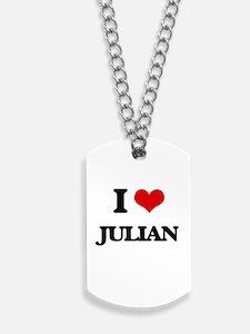 I Love Julian Dog Tags