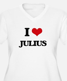 I Love Julius Plus Size T-Shirt