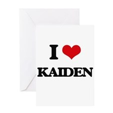 I Love Kaiden Greeting Cards