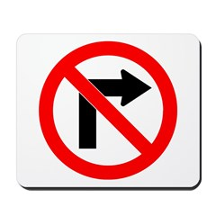No Right Turn Mousepad