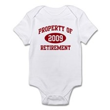 2009: Property of Retirement Infant Bodysuit