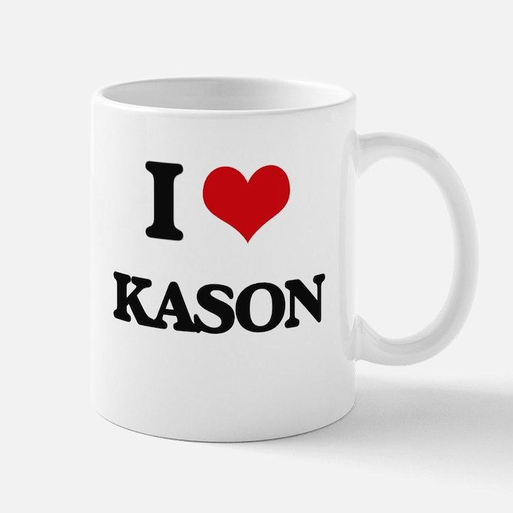 I Love Kason Mugs