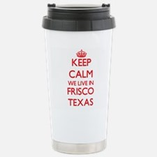 Keep calm we live in Fr Travel Mug