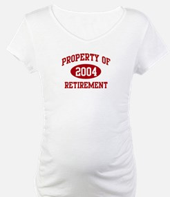 2004: Property of Retirement Shirt