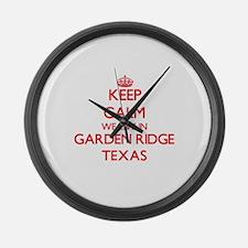 Keep calm we live in Garden Ridge Large Wall Clock