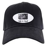 life is ruff -black lab Black Cap