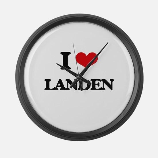 I Love Landen Large Wall Clock