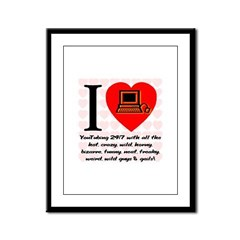 I Love Cyber Sex Quote #2007a Framed Panel Print