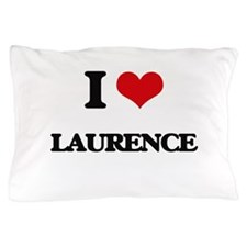 I Love Laurence Pillow Case