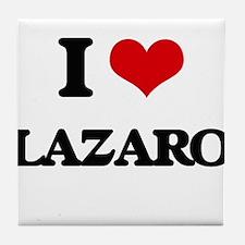 I Love Lazaro Tile Coaster