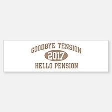 Hello Pension 2017 Bumper Bumper Bumper Sticker