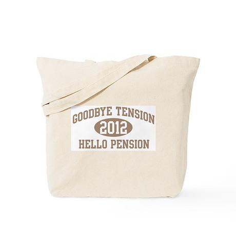 Hello Pension 2012 Tote Bag