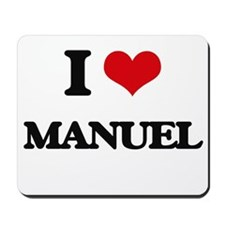 I Love Manuel Mousepad